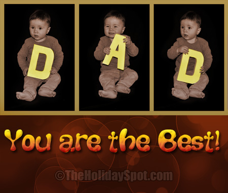 Dad your are the best
