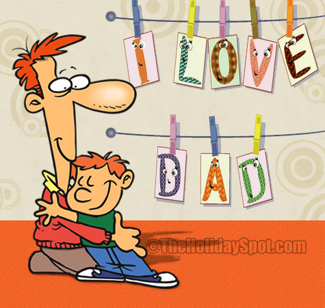 I Love You Dad!
