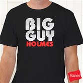Big Guy Personalized Hanes� Adult T-Shirt