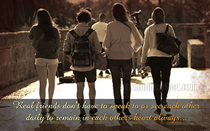 Real Friends Remain In Each Others Heart Always