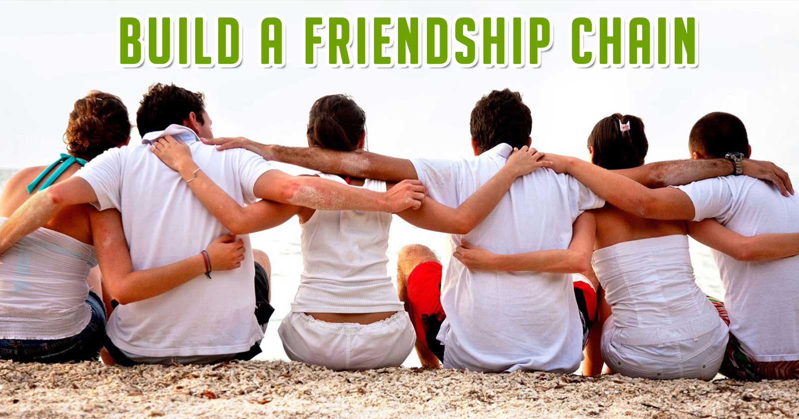 Build a Friendship Chain