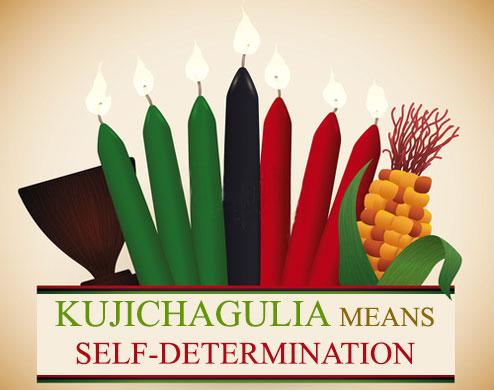 The Second Day of Kwanzaa - Kujichagulia means Self-Determination