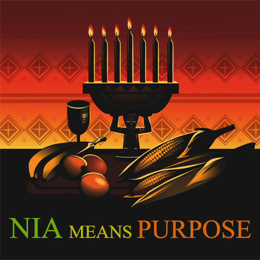 The Fifth Day of Kwanzaa - Nia means Purpose
