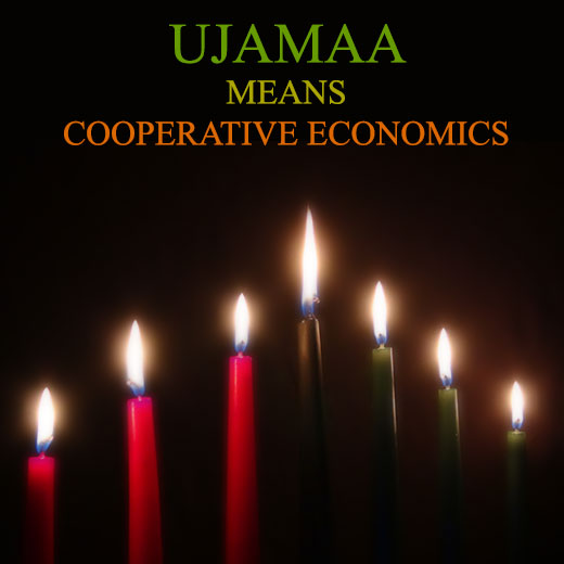 The Fourth Day of Kwanzaa - Ujamaa means Cooperative Economics