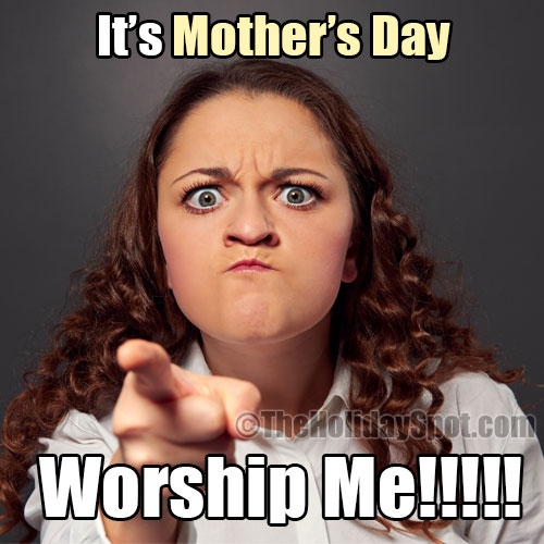 Funny Mother S Day Memes On Mothers For E Cards