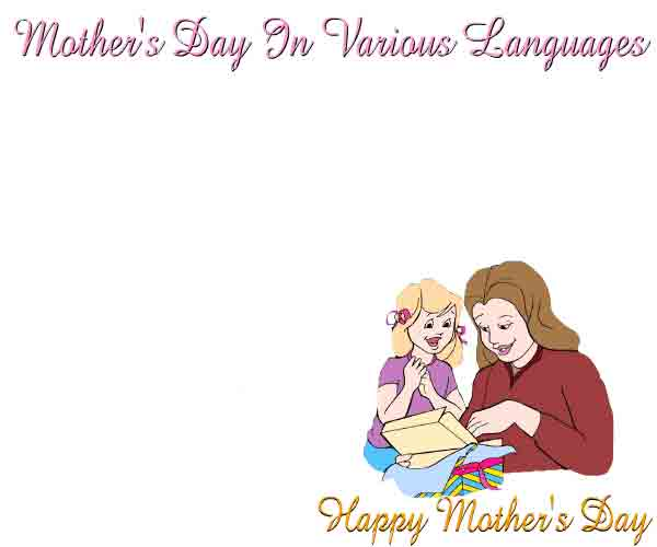 Say Happy Mothers Day In Many Languages