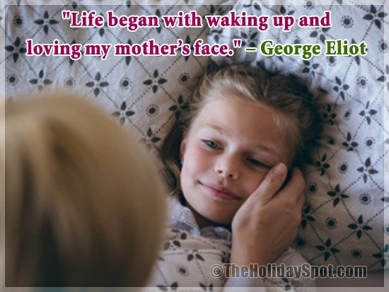 Mother's Day Quotes - George Eliot