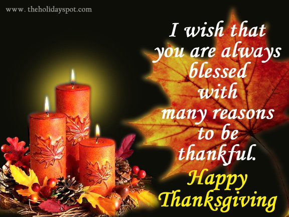 You are always blessed with many reasons to be thankful