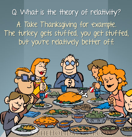 Thanksgiving joke on relativility