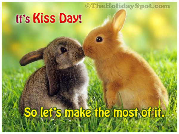 It's Kiss Day!